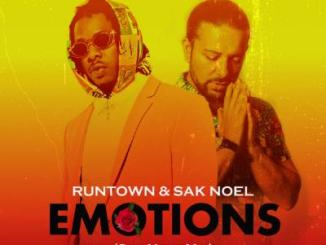 MP3: Runtown & Sak Noel - Emotions (Sak Noel Mix)