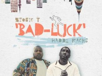 MP3: Stogie T - Bad Luck Ft. Haddy Racks