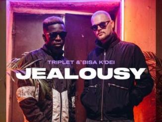 MP3: Triplet & Bisa Kdei - Jealousy