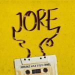 MP3: Adekunle Gold Ft. Kizz Daniel - Jore