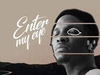 MP3: Idahams - Enter My Eye