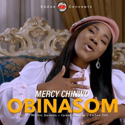 MP3: Mercy Chinwo - Obinasom