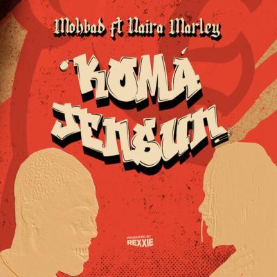 MP3: Mohbad Ft. Naira Marley - Koma Jensun