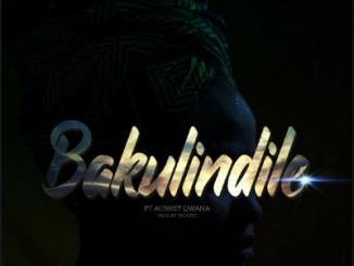 MP3: Stilo Magolide - Bakulindile Ft. Aubrey Qwana