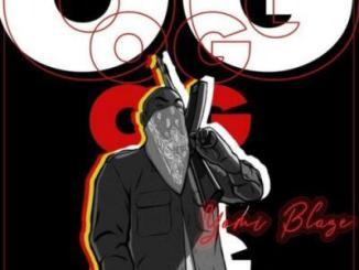 MP3: Yomi Blaze - OG