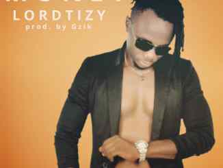 MP3: Lordtizy - Money (Prod. By Gzik)
