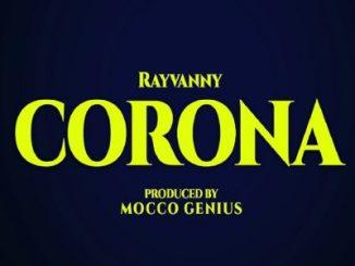 MP3 + VIDEO: Rayvanny - Corona