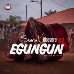 MP3: Skiibii - Egungun ft. Obesere