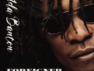 MP3: 1da Banton - Foreigner