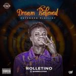 ALBUM: Rolletino - Dream Believed EP