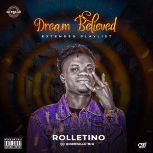 ALBUM: Rolletino - Dream Believed EP