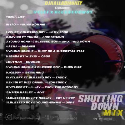 MIXTAPE: Djhalladmoney - Shutting Down Mix tracklist