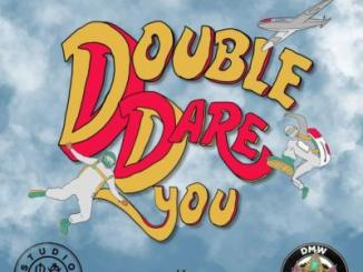 MP3: Studio Magic x Ichaba, Dremo, Yonda - Double Dare You