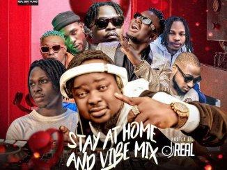 Mixtape: DJ Real - Stay At Home And Vibe Mix