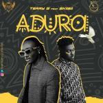 MP3: Terry G - Adura ft. Skiibii (Prod. Young John)
