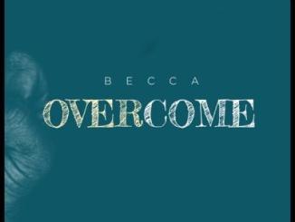 MP3: Becca - Overcome