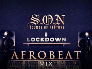 MIXTAPE: DJ Neptune - Sounds Of Neptune (Afrobeat Lock Down Mix)