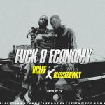 MP3: Vclef X Blessedbwoy - Fvck D Economy (Prod. By CX)