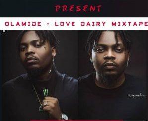 MIXTAPE: 1805loaded Ft Dj Sarz Whyte - Olamide Love Diary