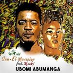 MP3: Sun-EL Musician ft. Msaki - Ubomi Abumanga