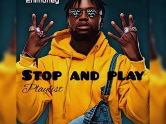 DJ Enimoney - Stop and Play Mixtape