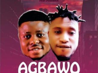 Sweetloaded Ft Dosomtin - Agbawo Blogger