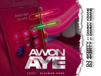 DJ 4Kerty ft. Dammy Krane - Awon Aye