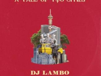 DJ Lambo - A Tale Of Two Cities EP