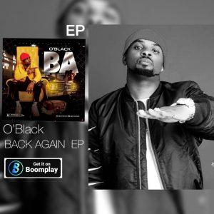 [Full EP /Album] O'Black – Back Again EP