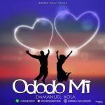 Emmanuel Kola - Ododo Mi