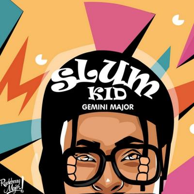 Gemini Major ft. K.O - Slum Kid