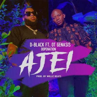 D-Black ft. O.T. Genasis, DopeNation - Ajei