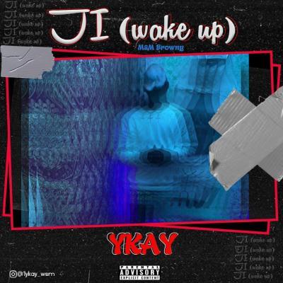 YKAY - JI (Wake Up)
