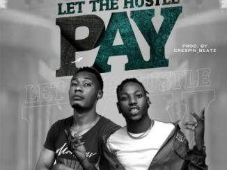 Focuzman - Let The Hustle Pay ft. Davolee