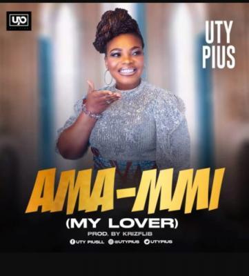 Uty Pius - Ama Mmi [Music + Video]