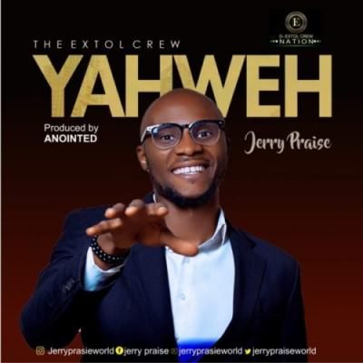 Jerry Praise - Yahweh
