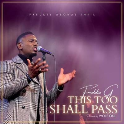 VIDEO: Freddie G - This Too Shall Pass