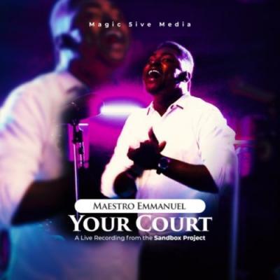 TSBP & Maestro Emmanuel - Your Court (Music + Video)