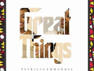 Patricia Emmanuel - Great Things