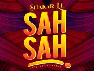 Shakar EL - Sah Sah