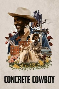 MOVIE: Concrete Cowboy (2020)