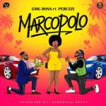 """GMG Boss - Marcopolo ft. Peruzzi GMG Boss teams up with DMW's Peruzzi on new record titled ''Marcopolo'' GMG Boss teams up with Davido Music Worldwide act Peruzzi on this brand new banger titled """"Marcopolo"""" produced by Speroach Beatz.  """"Marcopolo"""" is a love song with a fusion of traditional sounds and modern influences. The song showcases a passionate appeal by the love drawn artists who promise to do the imaginable for the woman of their hearts.  Listen and Enjoy!    STREAM/DOWNLOAD MP3"""