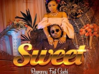 Rayvanny - Sweet ft. Guchi
