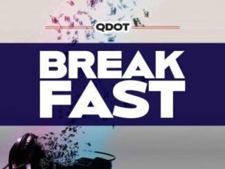 Qdot - Breakfast (Prod. by Shocker)