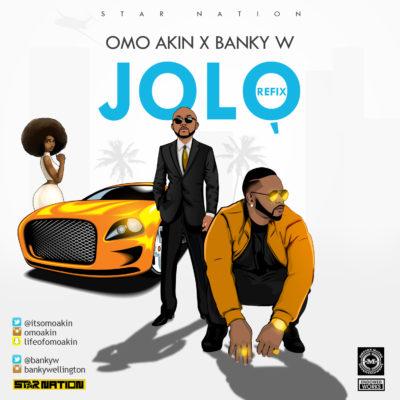 Music: OmoAkin - Jolo (African Woman) ft. Banky W
