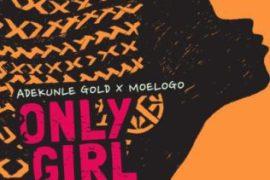 Lyrics: Adekunle Gold - Only Girl ft. Moelogo