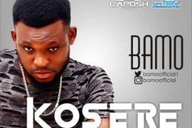 MP3 : Bamo - Kosere