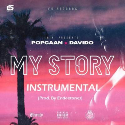Instrumental: Davido x Popcaan - My Story ( Prod. By Endeetones)