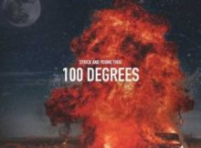 MP3 : Strick Ft. Young Thug - 100 Degrees
