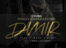 MP3 : Ex Global - Does It Make It Right Ft. A-Reece, Flame, Ecco & Louw